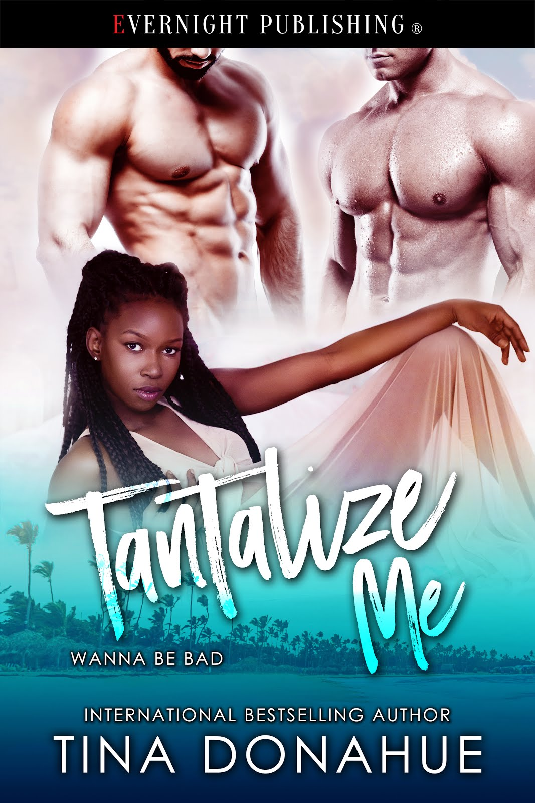 Tantalize Me - Wanna Be Bad