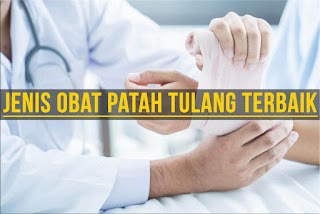 2 Obat Patah Tulang Yang Bisa Sembuhkan Tanpa Operasi