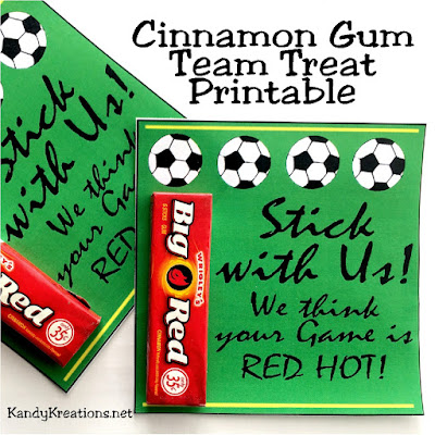 Encourage your team to stick with it through the end of the season with this Team Treat printable.  Using a pack of cinnamon gum and this free printable, you're team will be excited to do well on their next game.