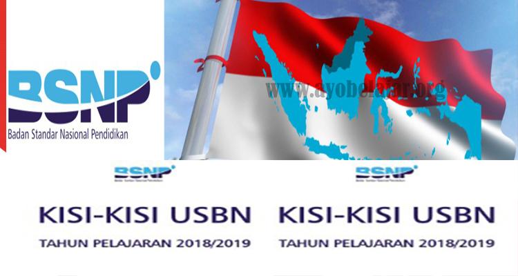 Download Kisi-Kisi USBN Tahun 2019 Berdasarkan Surat Keputusan BSNP Nomor Nomor 0297/SKEP/BSNP/XI/2018