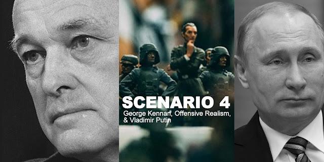 Scenario 4: George Kennan, Offensive Realism, & Vladimir Putin