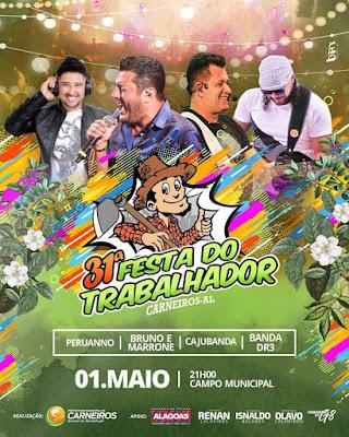 Em Carneiros/AL, Bruno e Marrone, Peruanno, Cajubanda e a banda DR3 são as atrações  da 31ª  Festa do Trabalhador