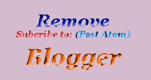 Remove-Blogger-Subscribe-to-Posts-Atom