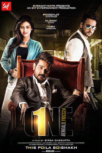One(2017) Bengali Movie, Yash Dasgupta, Nusrat, Prosenjit, All Songs, Lyrics, Videos