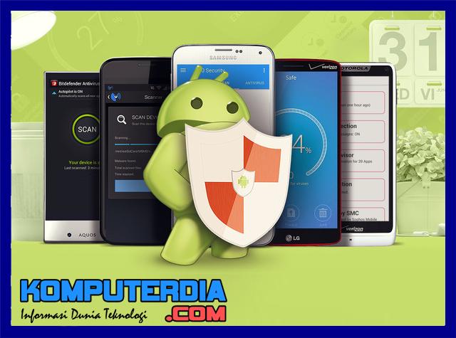 Antivirus Gratis Terbaik Smartphone Android