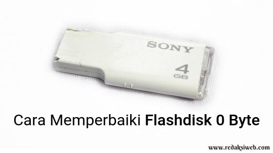 4 Cara Memperbaiki Flashdisk 0 Byte Paling Ampuh