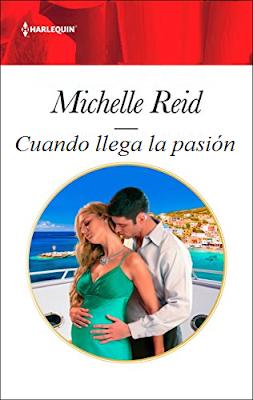 Michelle Reid - Cuando llega la pasión
