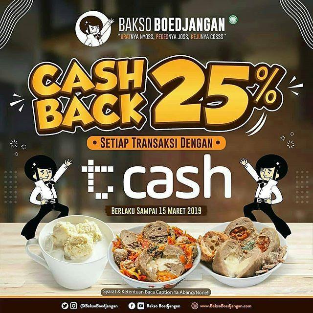 #BaksoBoedjangan - Promo Cashback 25% Maks 25K Pakai Tcash (s.d 15 Maret 2019)