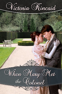 Book cover: When Mary Met the Colonel by Victoria Kincaid
