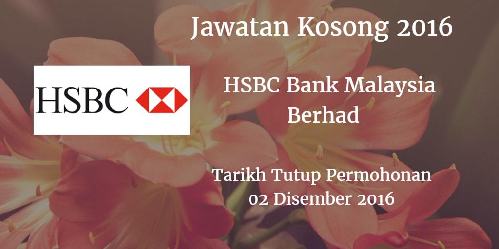 Jawatan Kosong HSBC Bank Malaysia Berhad 02 Disember 2016