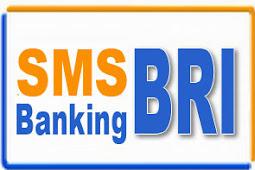 Sms Banking Bank BRI dan Cara Menggunakannya