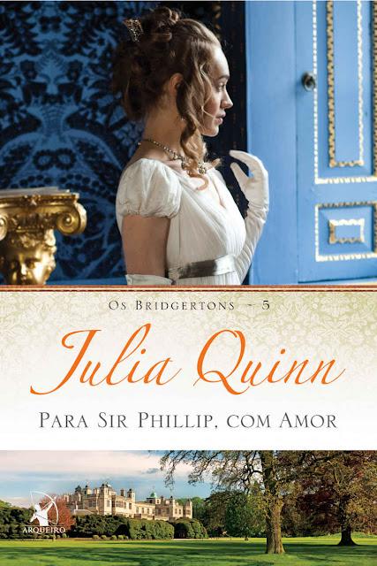 Para Sir Phillip com amor Julia Quinn.jpg