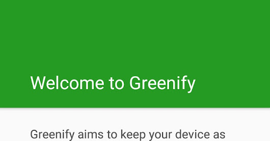 Set-up Greenify Android App to Optimise Battery in Smartphone [No-Root]