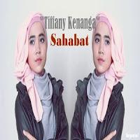 Lirik Lagu Tiffany Kenanga Sahabat