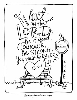 the courage to wait + Psalm 27:14 Bible verse coloring