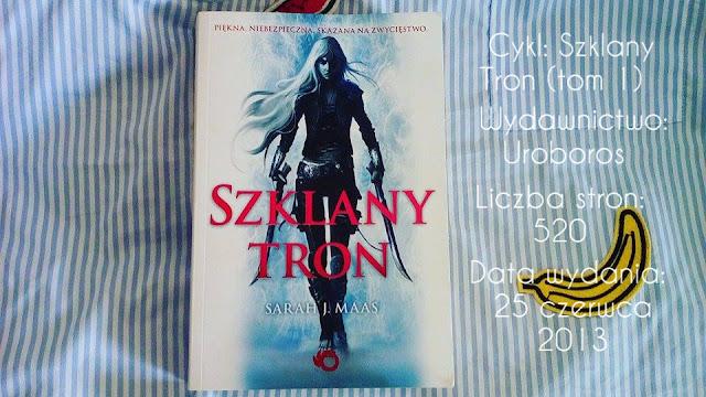 """Szklany Tron"" Sarah J.Maas"