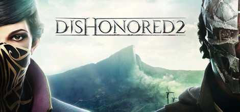 Dishonored 2 Crack