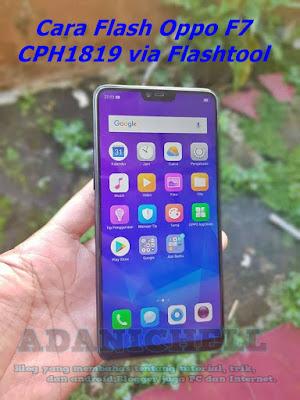 Cara Flash Oppo F7 CPH1819 via Flashtool
