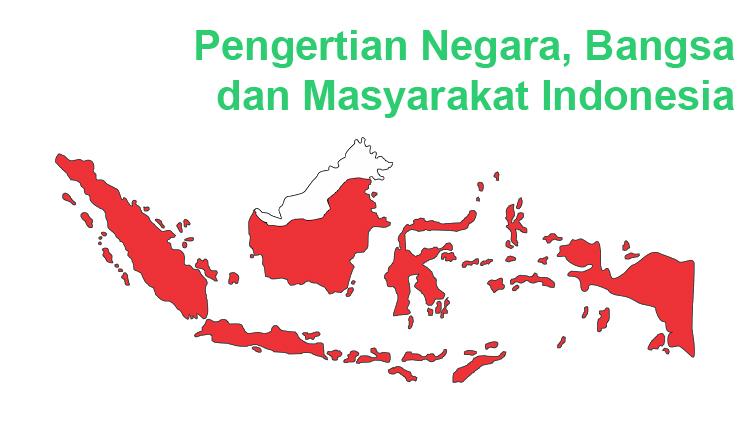 negara bangsa dan masyarakat indonesia