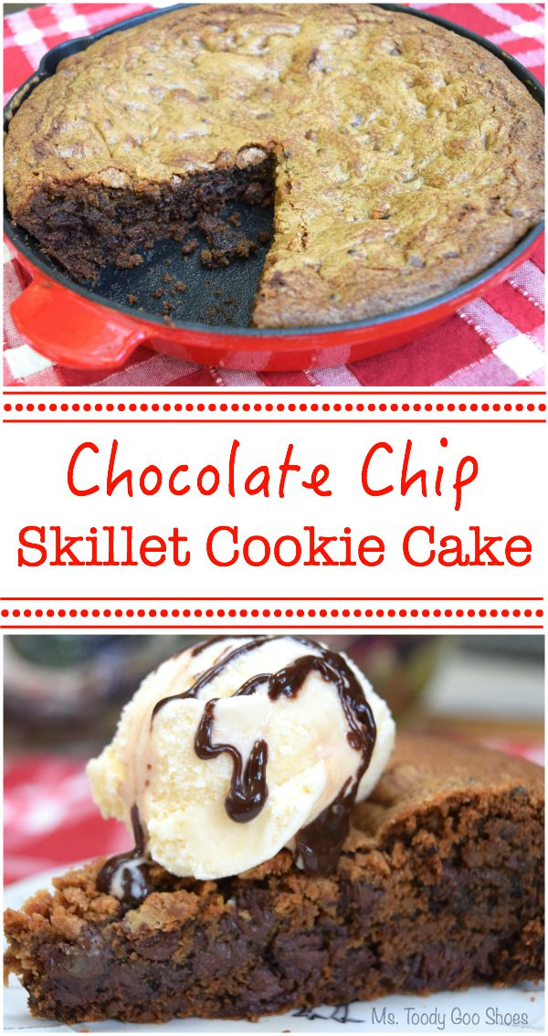 Chocolate Chip Skillet Cookie Cake: Tastes so good, especially while still warm out of the oven! | Ms. Toody Goo Shoes