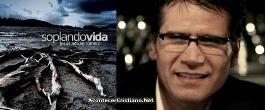 "Jesús Adrián Romero lanza nuevo disco: ""Soplando Vida"" (Video)"