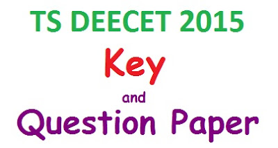 TS Deecet 2015 official final key download,telangana dietcet final key and deecet question papers download,TS DEECET Final Key Download
