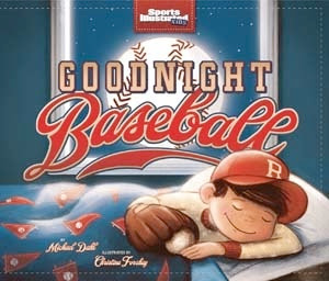 bookcover of GOODNIGHT BASEBALL  (Sports Illustrated Kids Bedtime Books)  by Michael Dahl