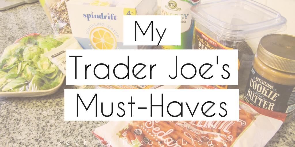 My Trader Joe's Must-Haves