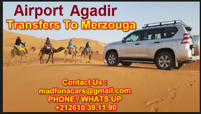 Transfers from Agadir airport to Merzouga
