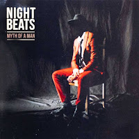 NIGHT BEATS - Myth of a man (Album, 2019)