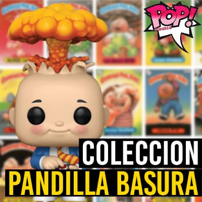 Lista de figuras funko pop de Funko La Pandilla Basura