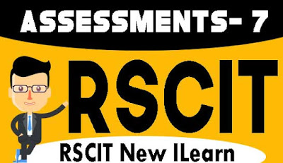 Rscit I-Learn Assessment- 7 Important Question in Hindi 2019, RKCL I-Learn Assessment - 7 in Hindi, i-Learn Important Question in Hindi, rkcl i learn assessment 7 question with answers in hindi