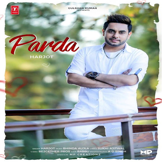 Hay O Meri Jaan Mp3 Song Free Download: PARDA LYRICS & Download– Harjot