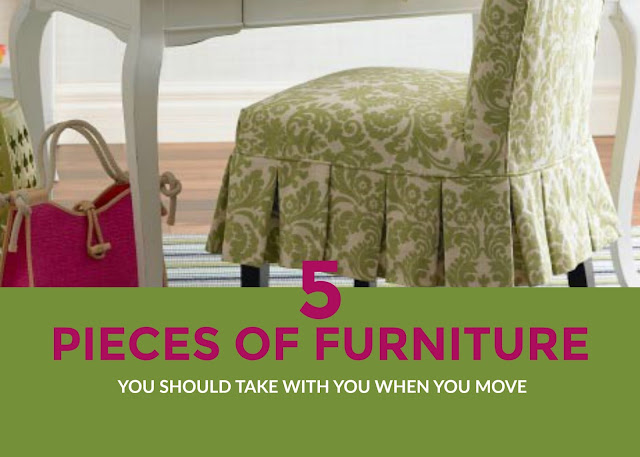 5 Furniture Pieces You Should Take With You When You Move