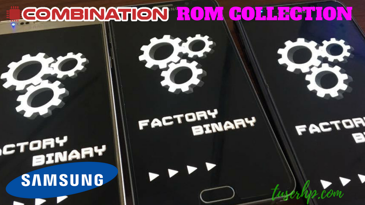 INFO - Koleksi File Kombinasi Samsung | Forum-indoflasher com