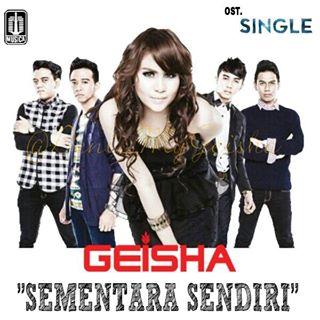 Geisha - Sementara Sendiri