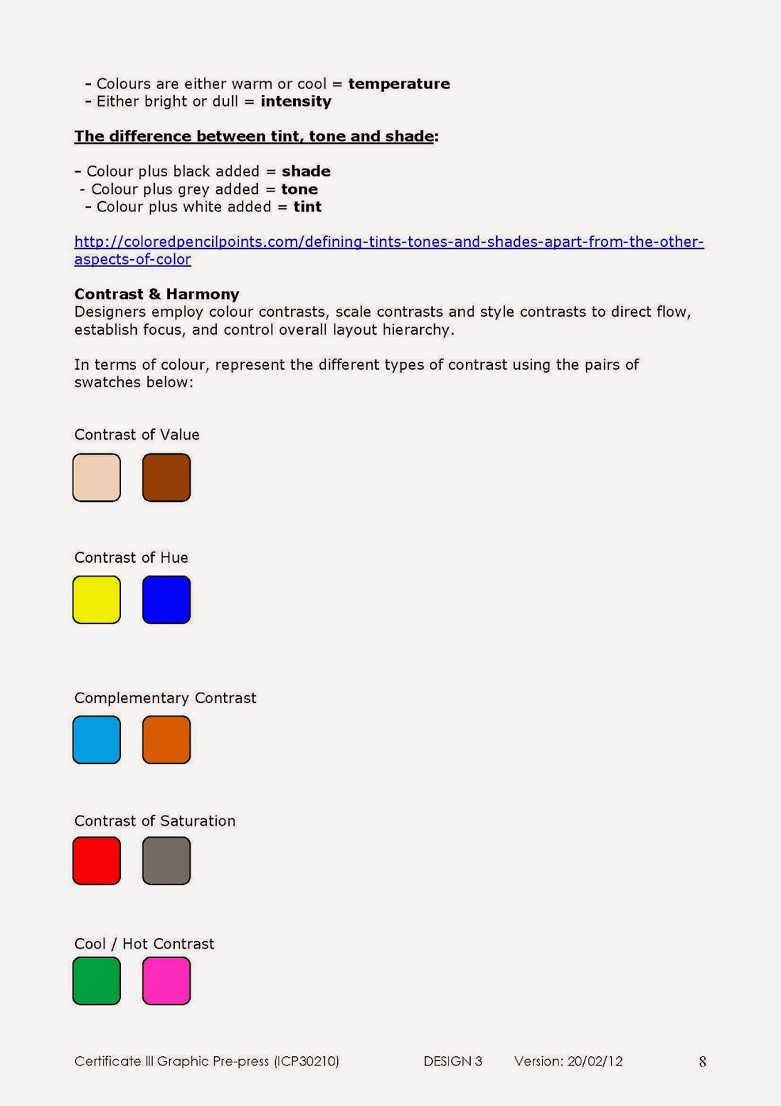Properties of Colour