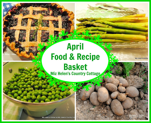 April Food and Recipe Basket at Miz Helen's Country Cottage