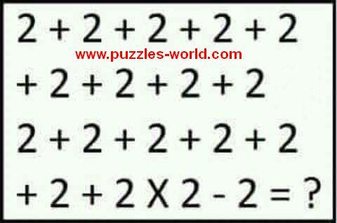 2 + 2 + 2 + 2 + 2 + 2 + 2 + 2 + 2 2 + 2 + 2 + 2 + 2 + 2 + 2 x 2 - 2 = ?