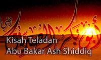 Kisah-Teladan-Riwayat-Biografi-dan-Keutamaan-Karomah-Khalifah-Abu-Bakar-Ash-Shiddiq