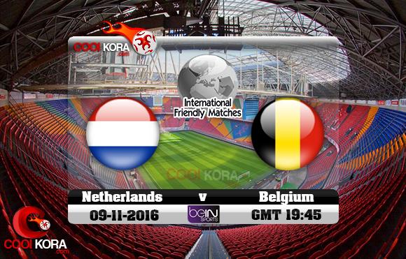 مشاهدة مباراة هولندا وبلجيكا اليوم 9-11-2016 مباراة ودية