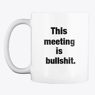 https://teespring.com/this-meeting-is-bs-coffee-mu#pid=658&cid=102908&sid=front