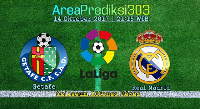 Prediksi Skor Getafe vs Real Madrid 14 Oktober 2017