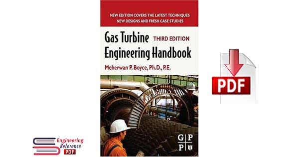 Gas Turbine Engineering Handbook Third Edition by Meherwan P. Boyce