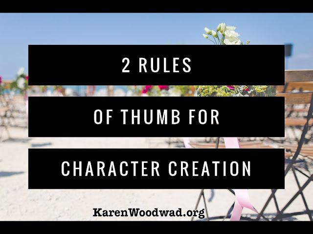 2 Rules of Thumb for Character Creation