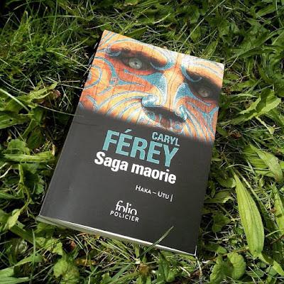 Saga maorie - Haka & Utu - Caryl Férey - Folio Policier