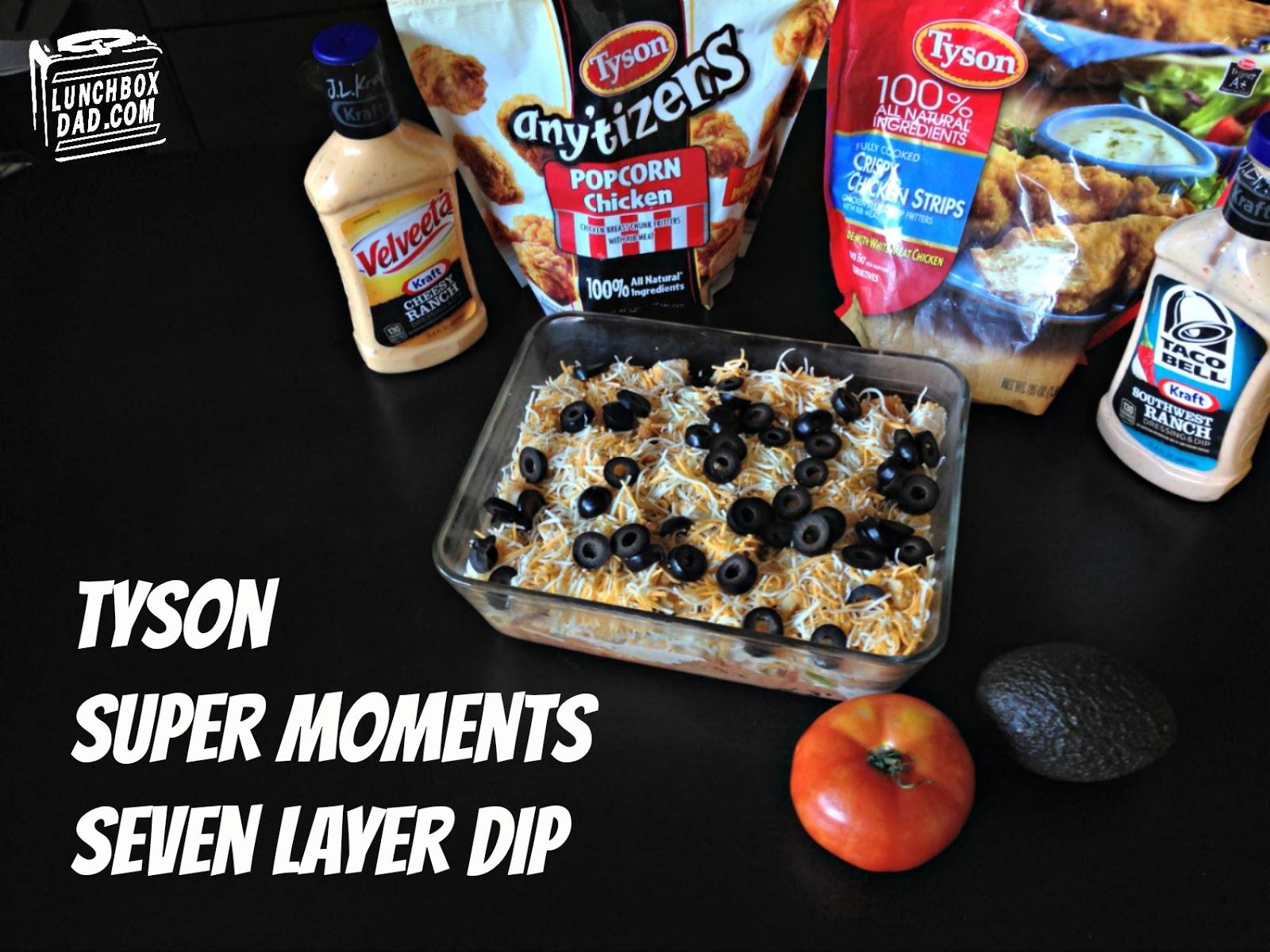 Tyson Super Moments Seven Layer Dip #AD #SuperMoments #cbias