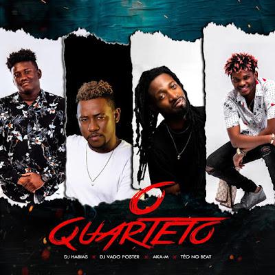 Dj Habias x Dj Vado Poster x Aka M x Teo No Beat - O Quarteto (Afro House) Download Mp3