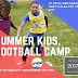2017 Summer Kids Football Camp Lagos Nigeria - This August Break!  #TestMarketing