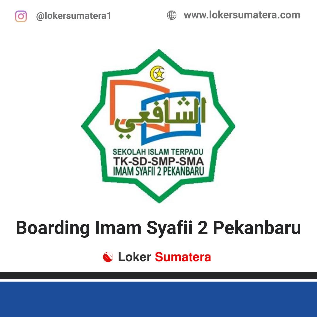 Lowongan Kerja Pekanbaru: Boarding Imam Syafii 2 SIT Imam Syafii 2 Pekanbaru Mei 2020